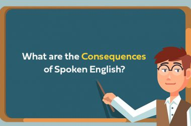 What are the Consequences of Spoken English?