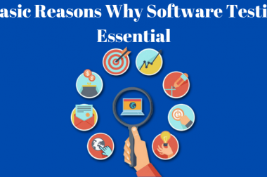 05 Basic Reasons Why Software Testing is Essential