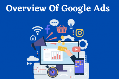 Overview Of Google Ads